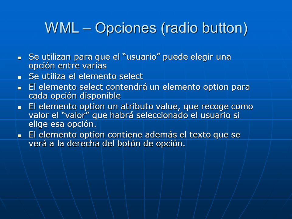 WML – Opciones (radio button)