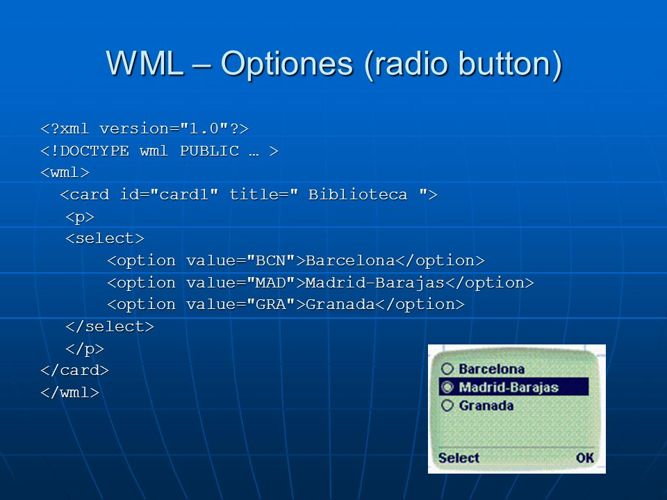 WML – Optiones (radio button)