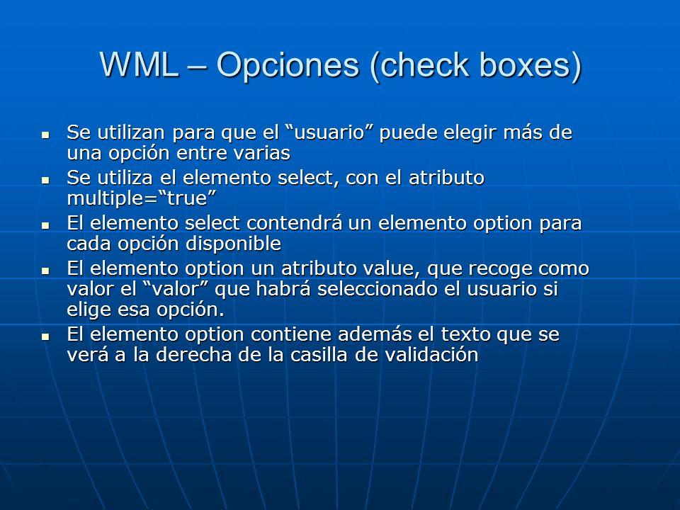 WML – Opciones (check boxes)