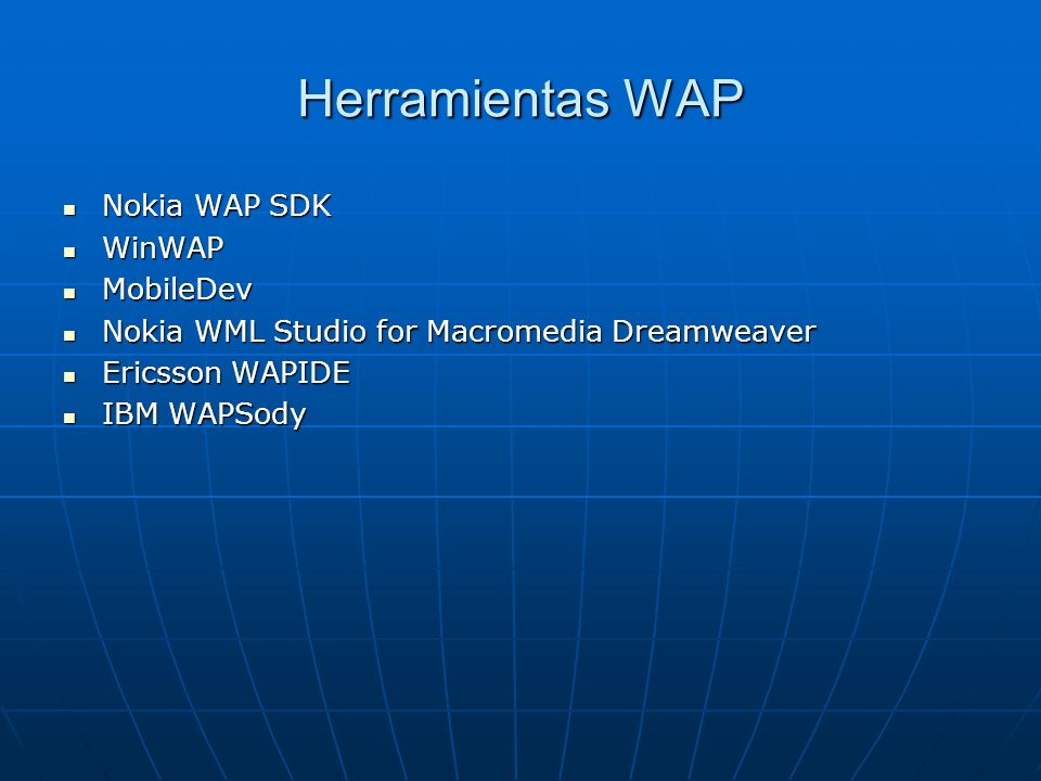 Herramientas WAP Nokia WAP SDK WinWAP MobileDev