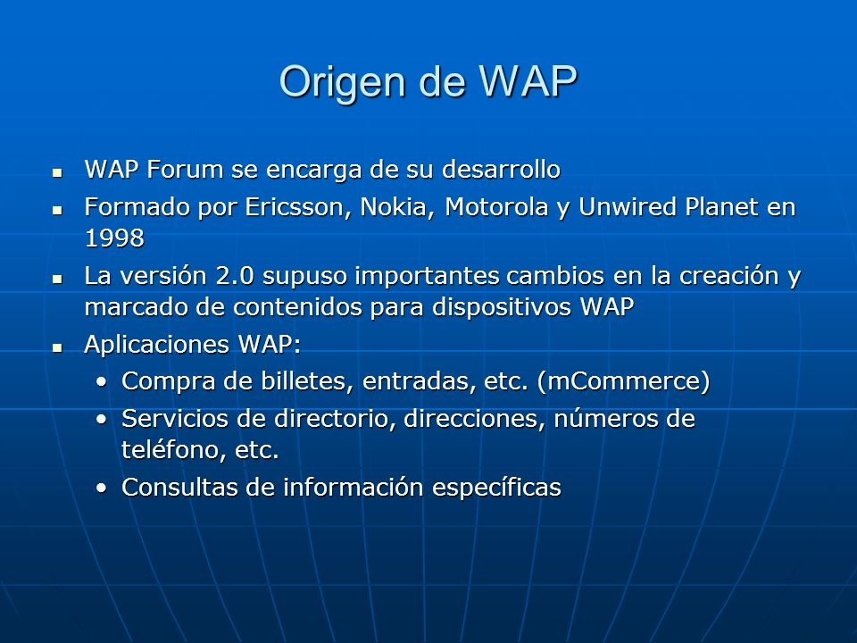 Origen de WAP WAP Forum se encarga de su desarrollo