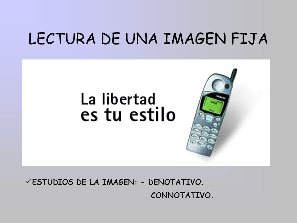 LECTURA DE UNA IMAGEN FIJA