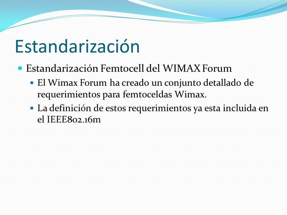 Estandarización Estandarización Femtocell del WIMAX Forum