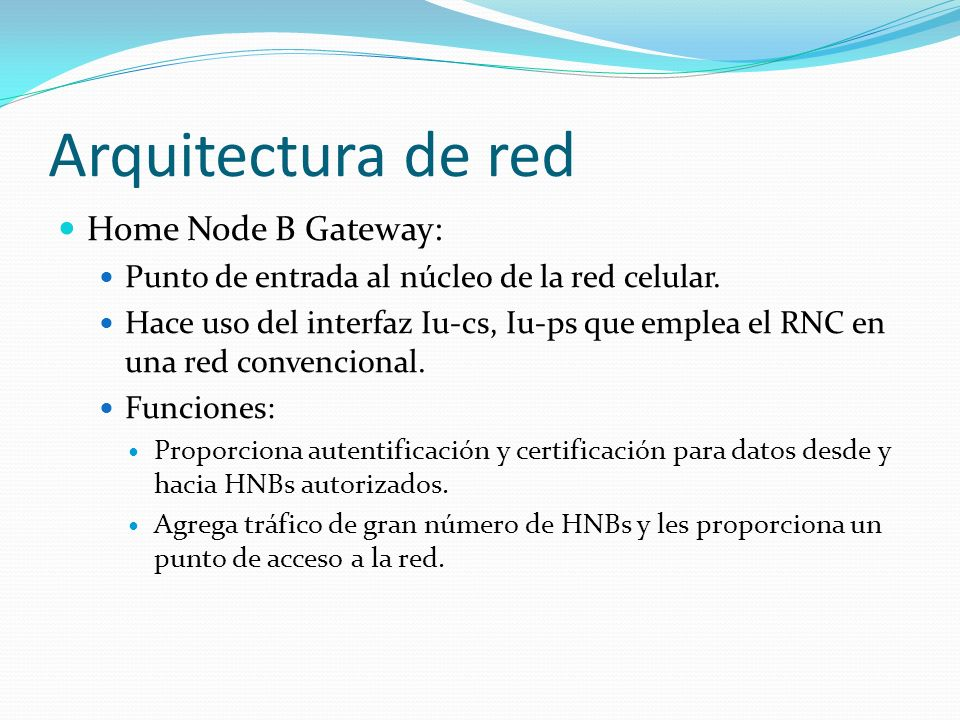 Arquitectura de red Home Node B Gateway: