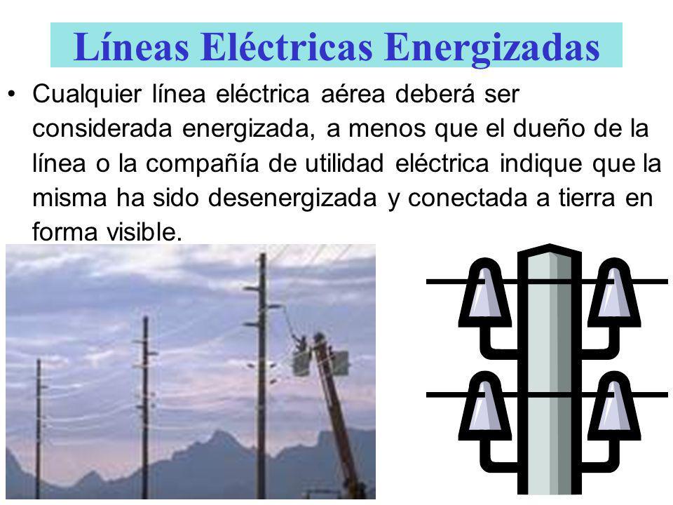 Líneas Eléctricas Energizadas