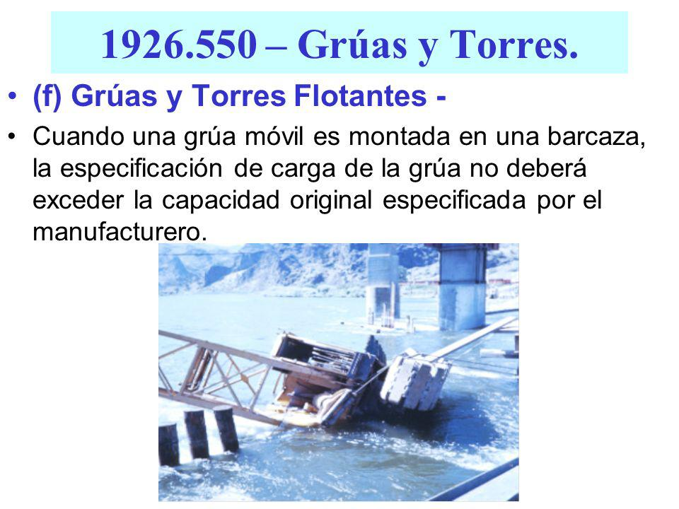 1926.550 – Grúas y Torres. (f) Grúas y Torres Flotantes -