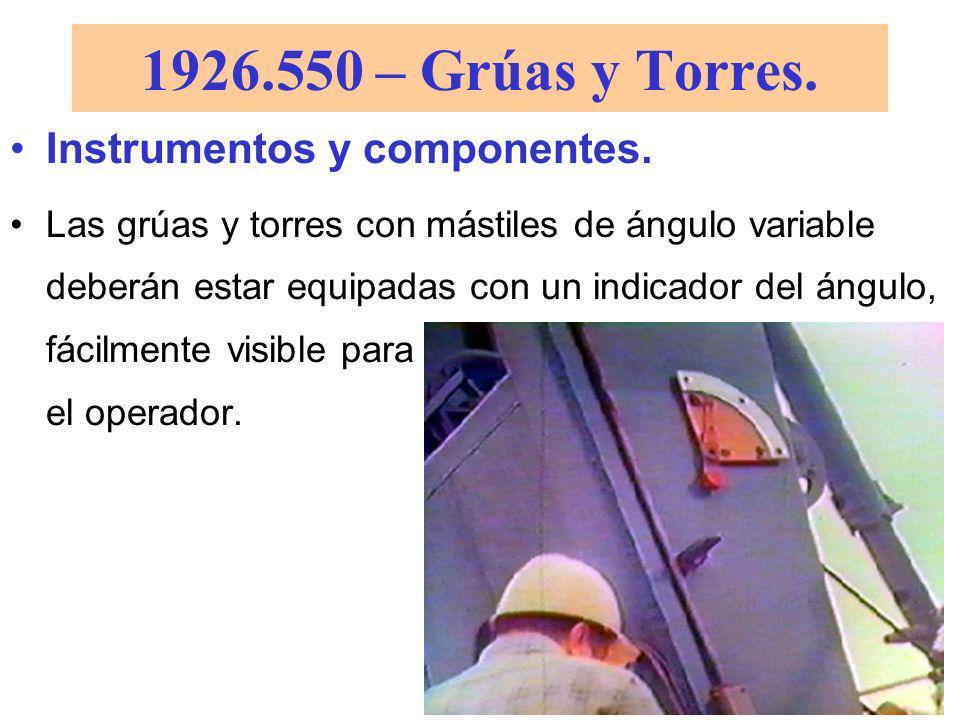 1926.550 – Grúas y Torres. Instrumentos y componentes.
