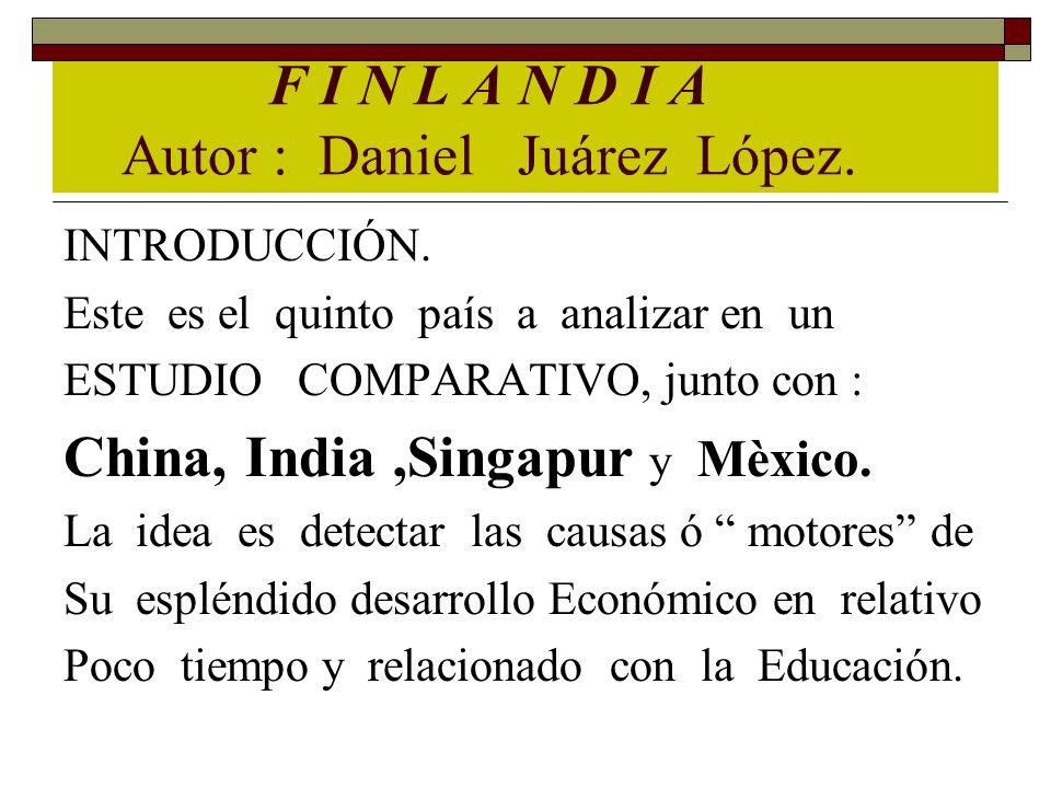 F I N L A N D I A Autor : Daniel Juárez López.