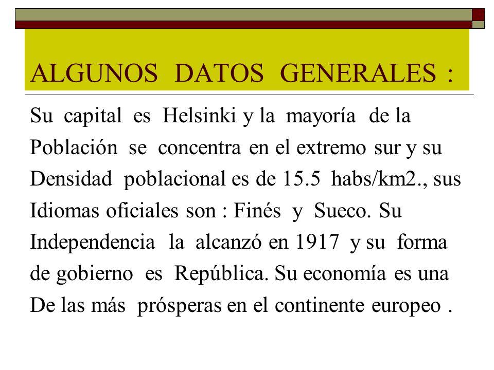 ALGUNOS DATOS GENERALES :