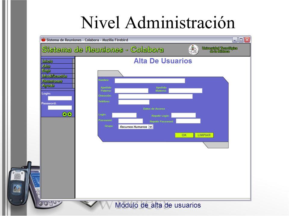 Nivel Administración Módulo de alta de usuarios