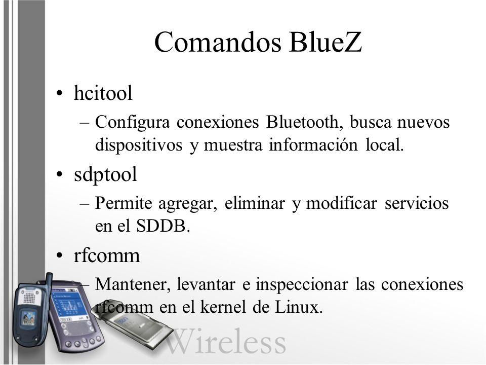 Comandos BlueZ hcitool sdptool rfcomm