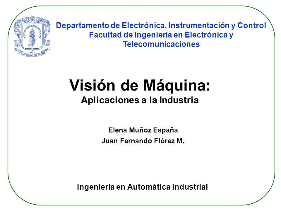 Visión de Máquina: Aplicaciones a la Industria