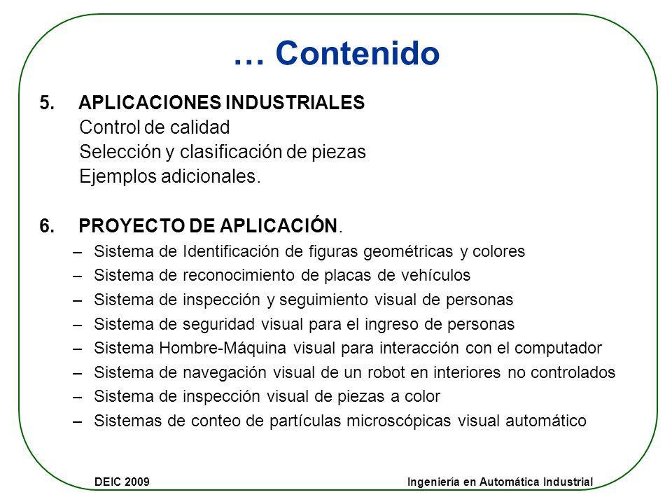 … Contenido 5. APLICACIONES INDUSTRIALES Control de calidad