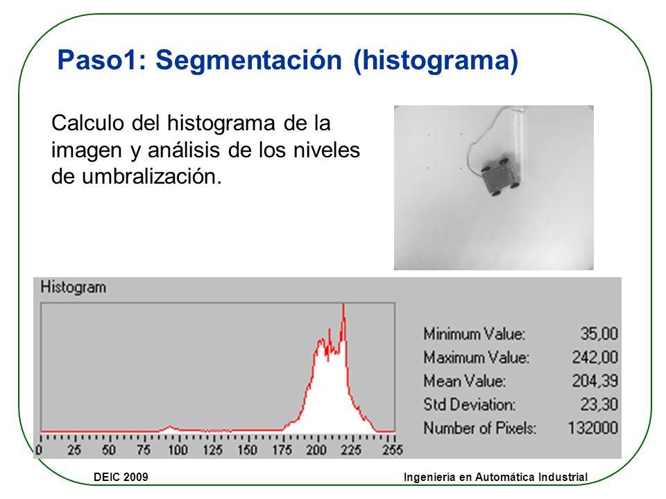 Paso1: Segmentación (histograma)