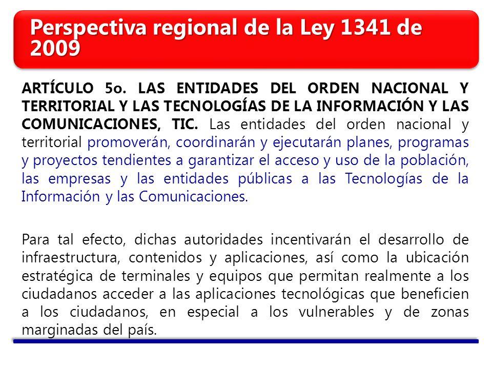 Perspectiva regional de la Ley 1341 de 2009