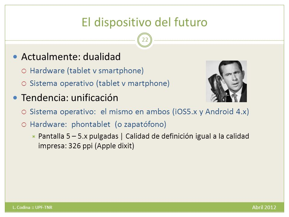 El dispositivo del futuro