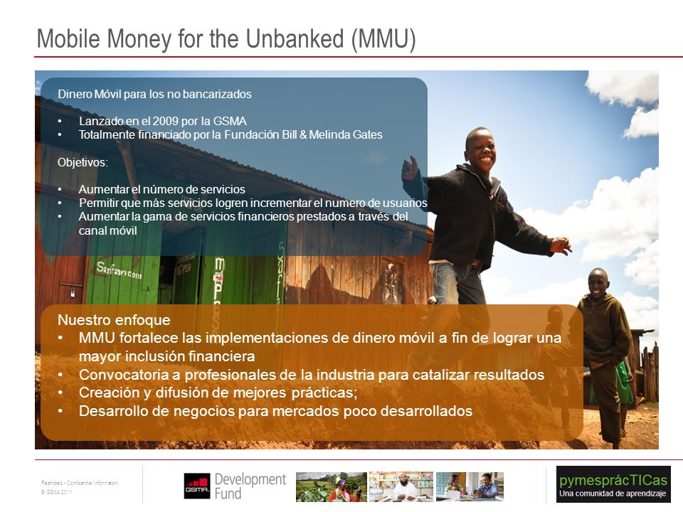 Mobile Money for the Unbanked (MMU)