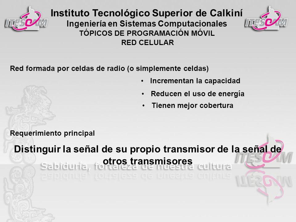 RED CELULAR Red formada por celdas de radio (o simplemente celdas) Incrementan la capacidad. Reducen el uso de energía.