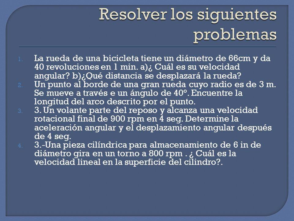 Resolver los siguientes problemas
