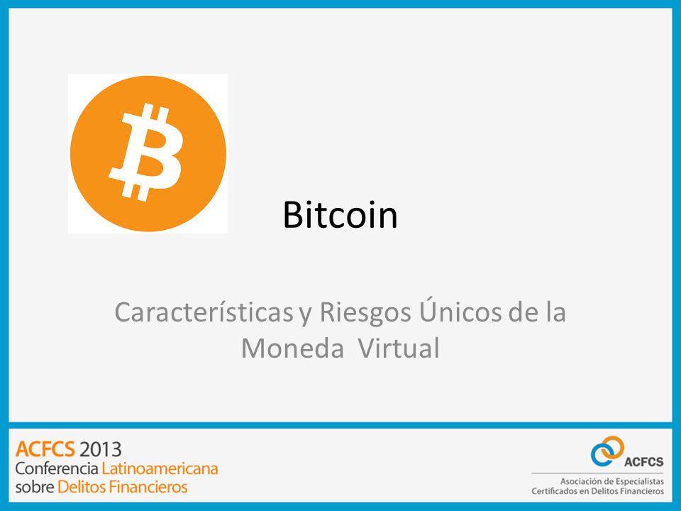 Características y Riesgos Únicos de la Moneda Virtual