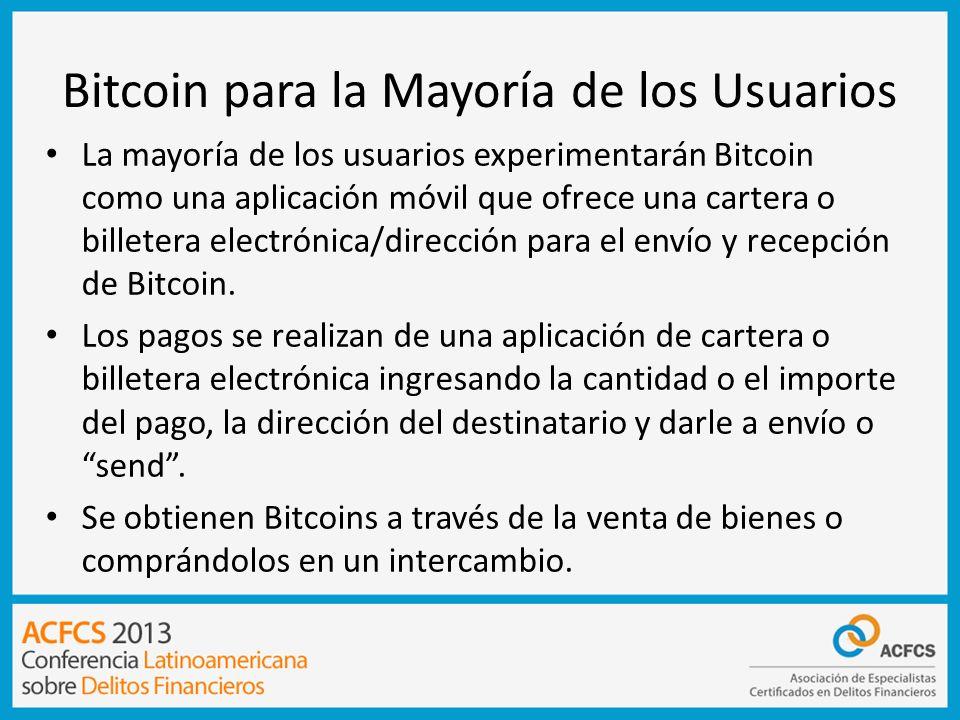 Bitcoin para la Mayoría de los Usuarios