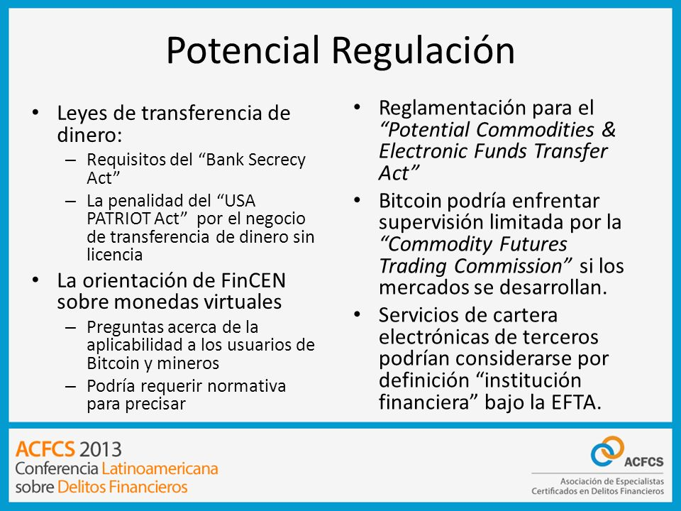 Potencial Regulación Reglamentación para el Potential Commodities & Electronic Funds Transfer Act