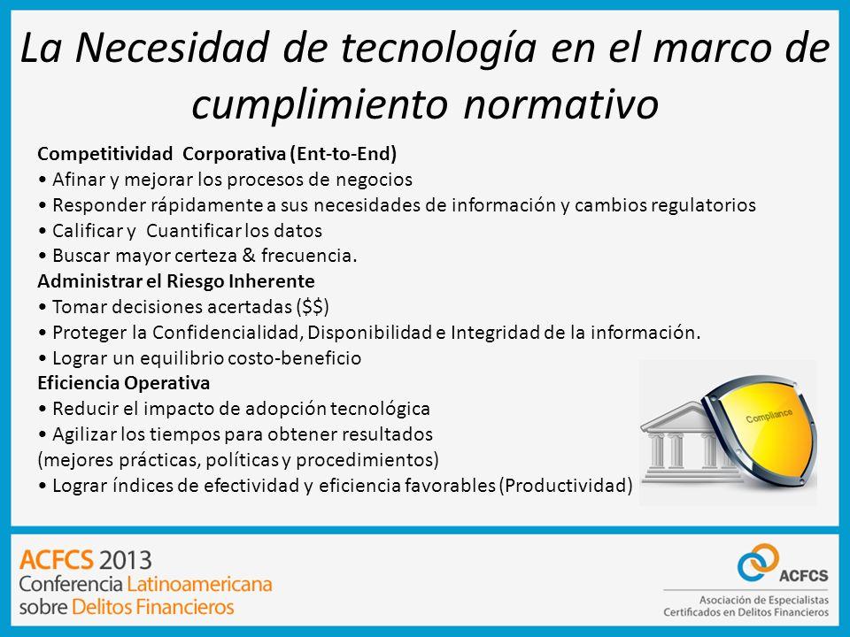 La Necesidad de tecnología en el marco de cumplimiento normativo