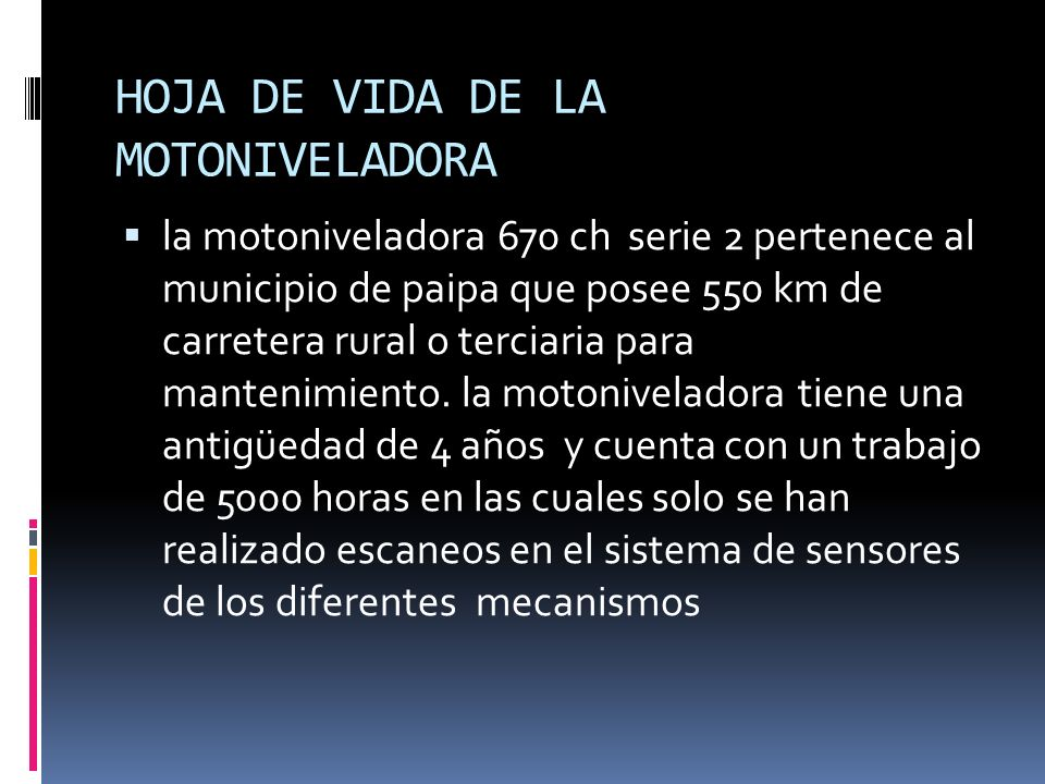 HOJA DE VIDA DE LA MOTONIVELADORA