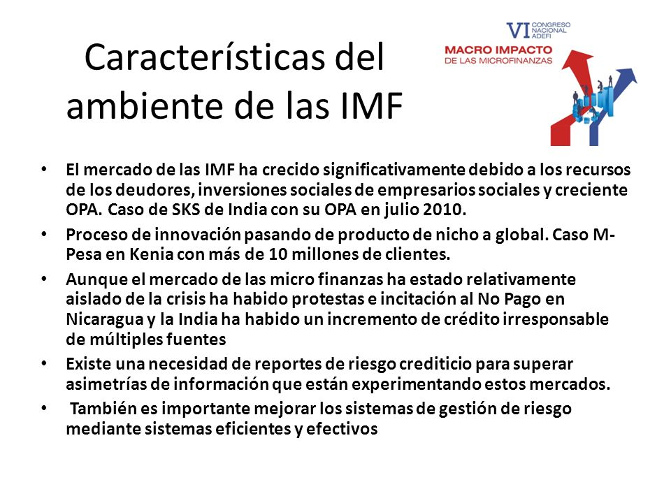 Características del ambiente de las IMF