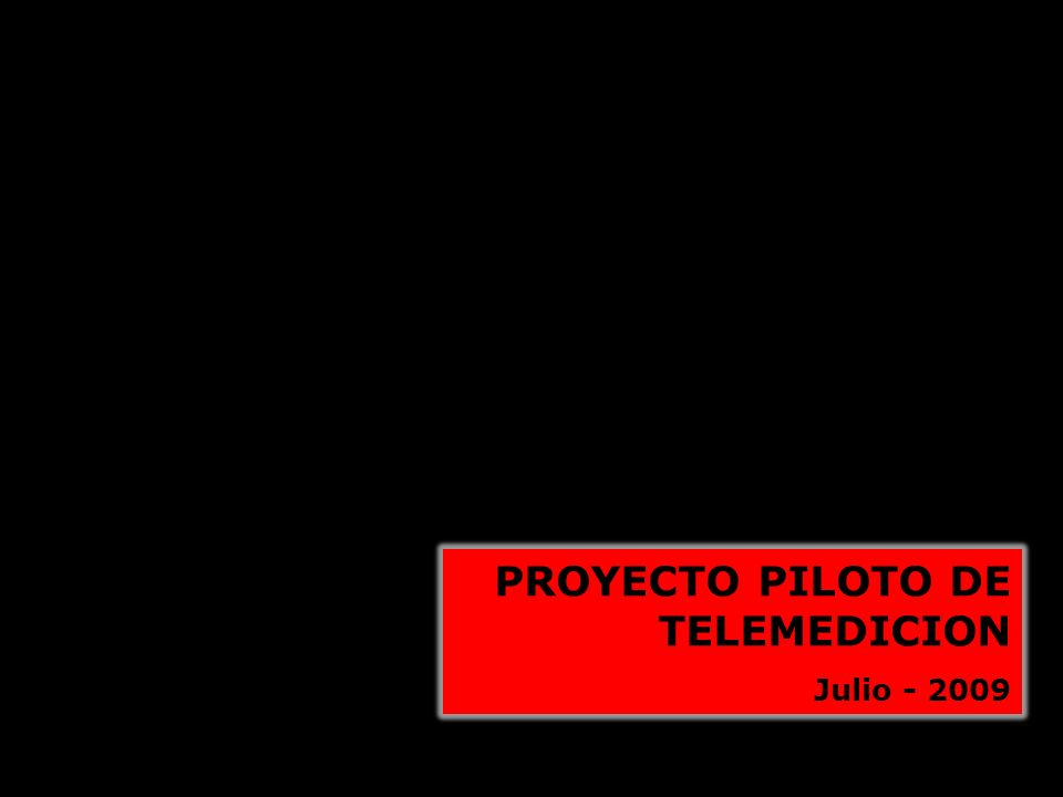 PROYECTO PILOTO DE TELEMEDICION