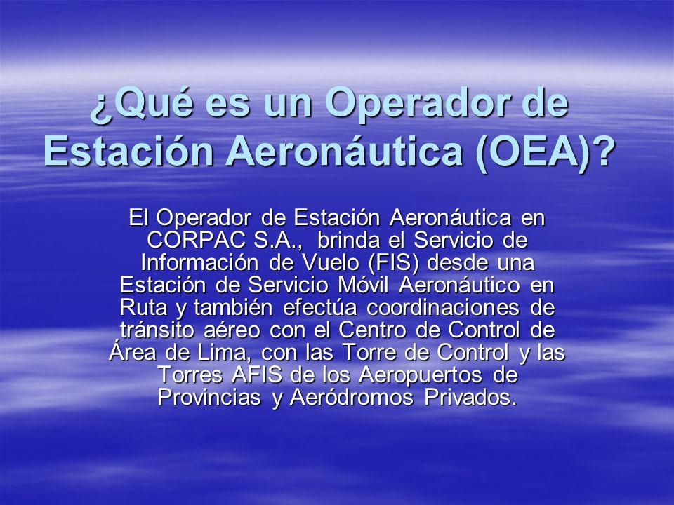 ¿Qué es un Operador de Estación Aeronáutica (OEA)