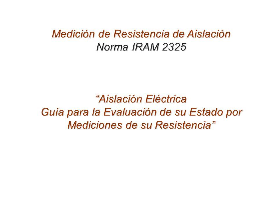 Medición de Resistencia de Aislación Norma IRAM 2325