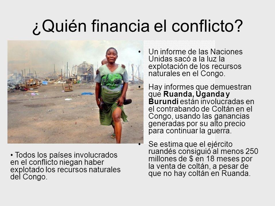 ¿Quién financia el conflicto