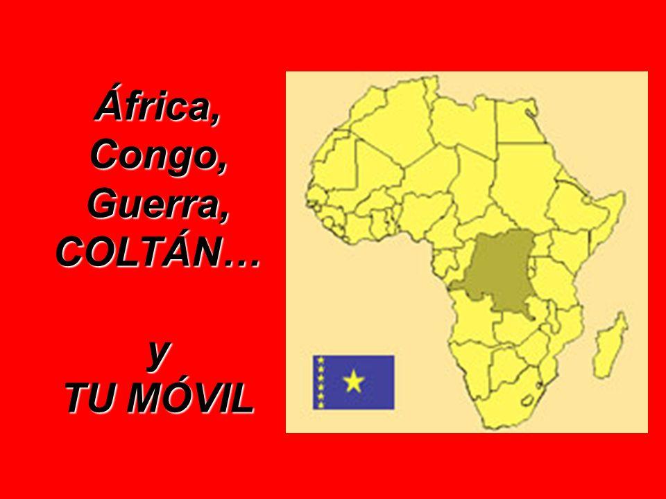 África, Congo, Guerra, COLTÁN… y