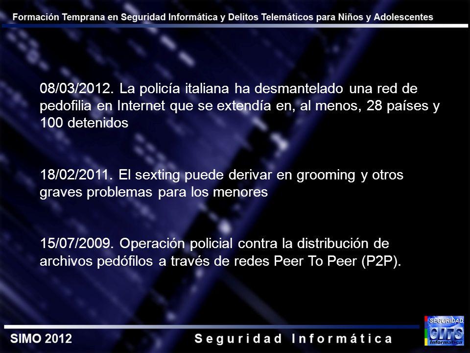 08/03/2012. La policía italiana ha desmantelado una red de pedofilia en Internet que se extendía en, al menos, 28 países y 100 detenidos
