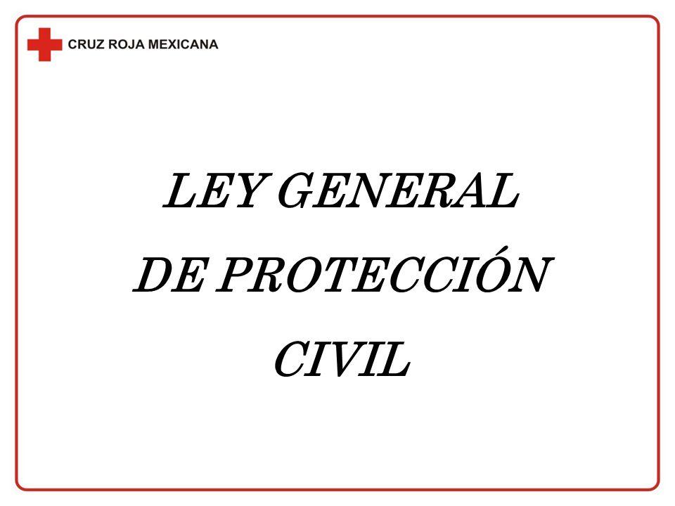 LEY GENERAL DE PROTECCIÓN CIVIL