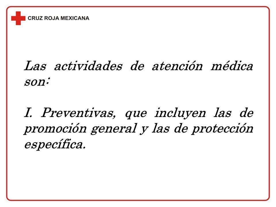 Las actividades de atención médica son: