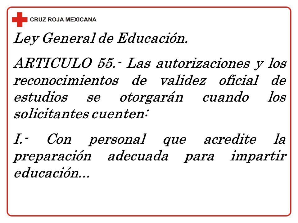 Ley General de Educación.