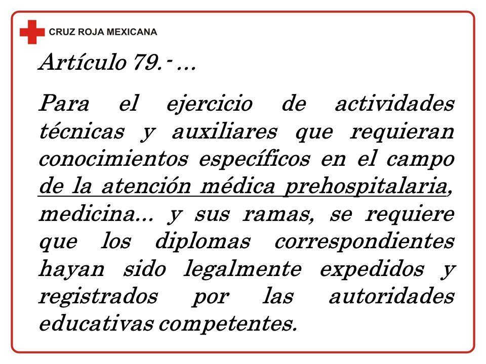 Artículo 79.- ...
