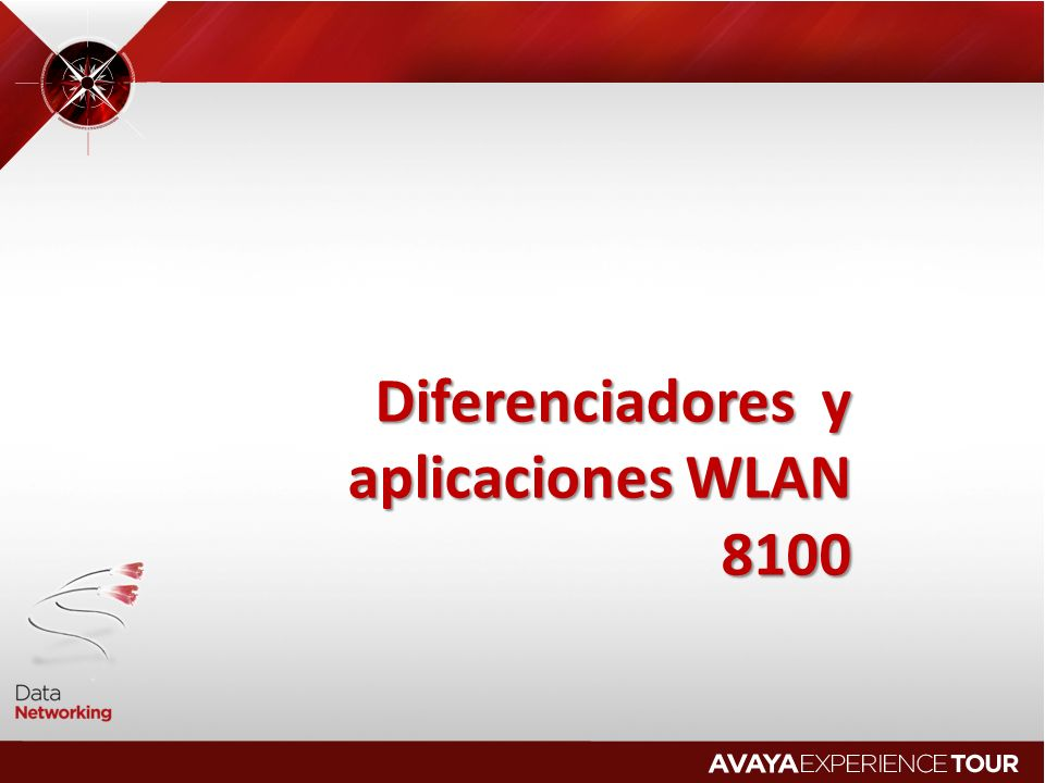 Diferenciadores y aplicaciones WLAN 8100