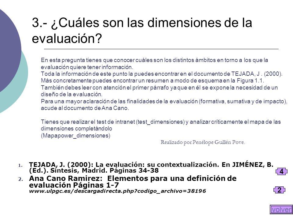 3.- ¿Cuáles son las dimensiones de la evaluación