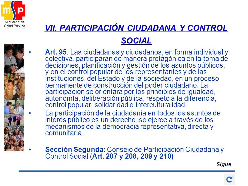 VII. PARTICIPACIÓN CIUDADANA Y CONTROL SOCIAL