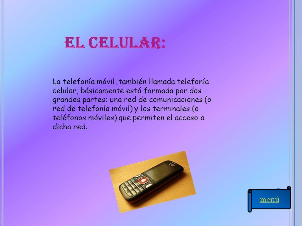El celular: