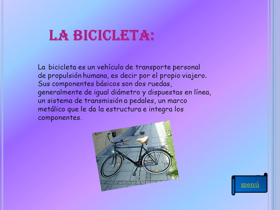 La bicicleta: