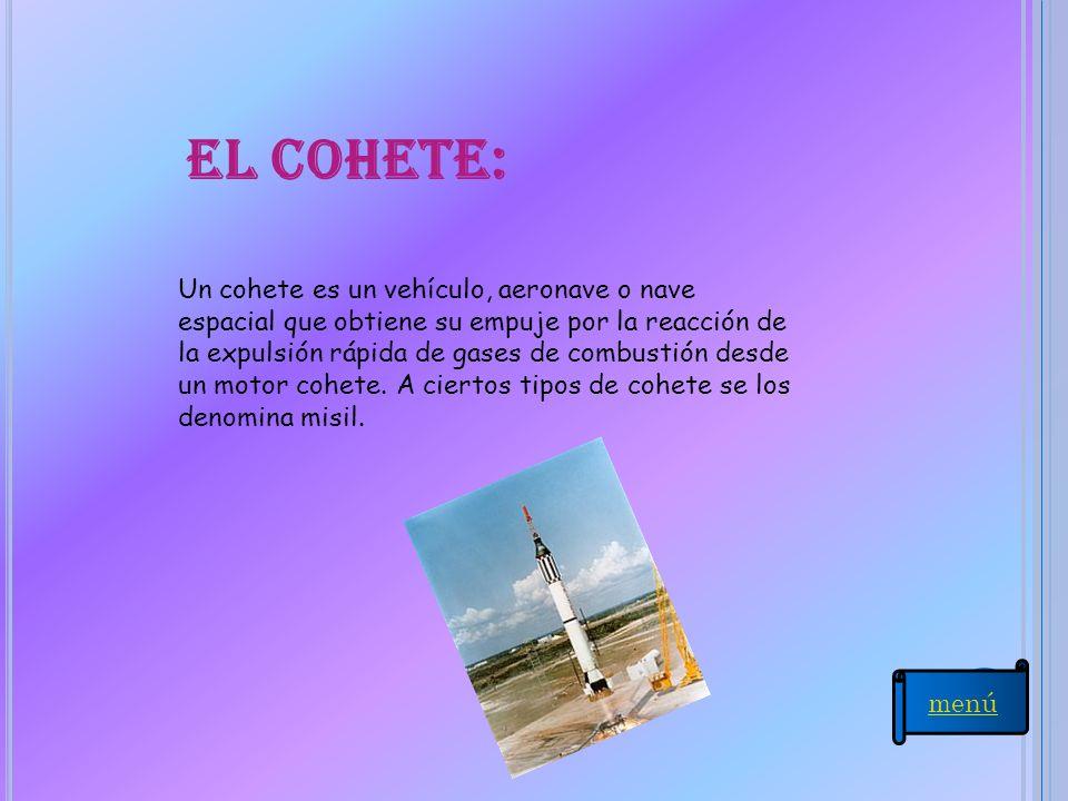 El cohete:
