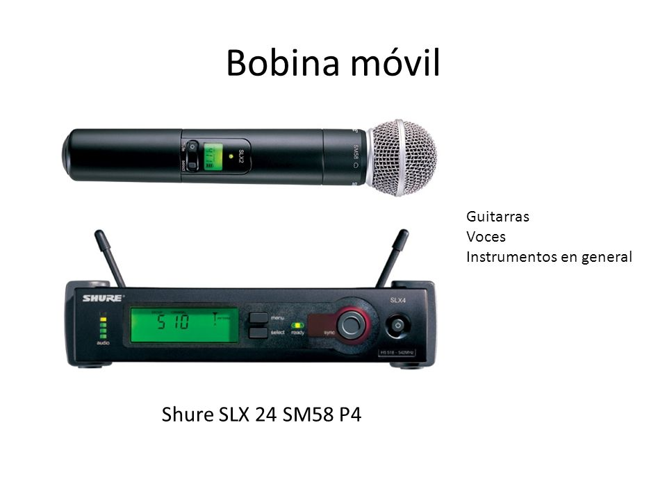 Bobina móvil Shure SLX 24 SM58 P4 Guitarras Voces