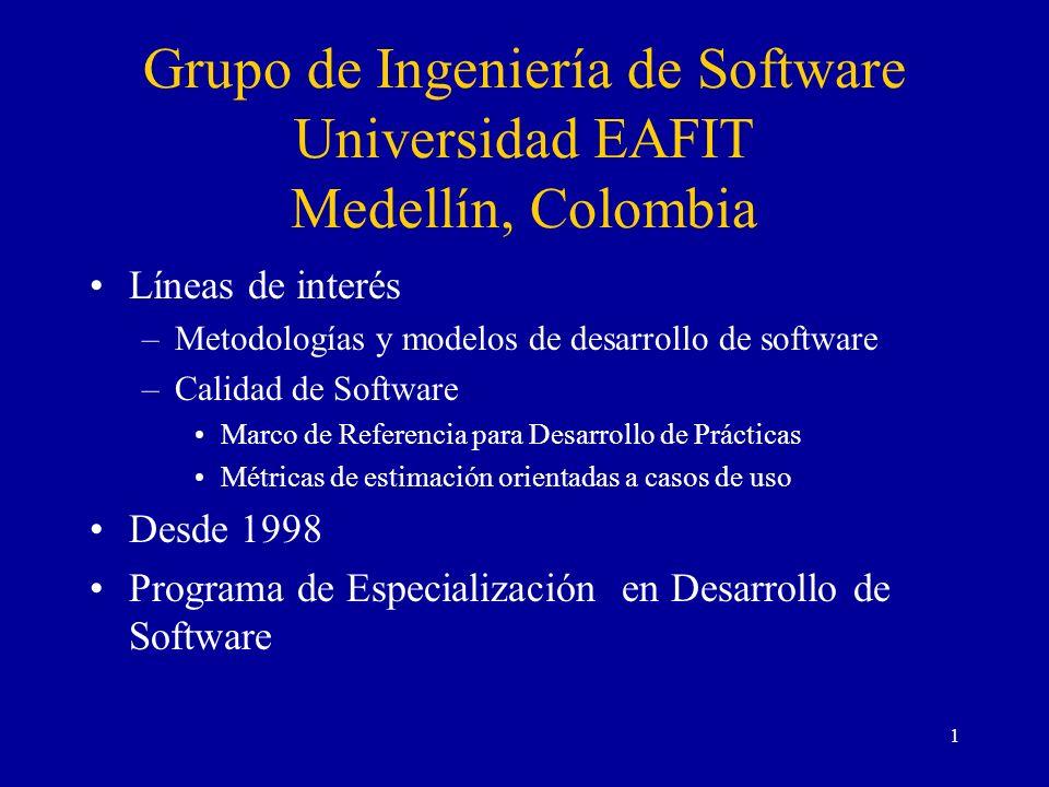 Grupo de Ingeniería de Software Universidad EAFIT Medellín, Colombia