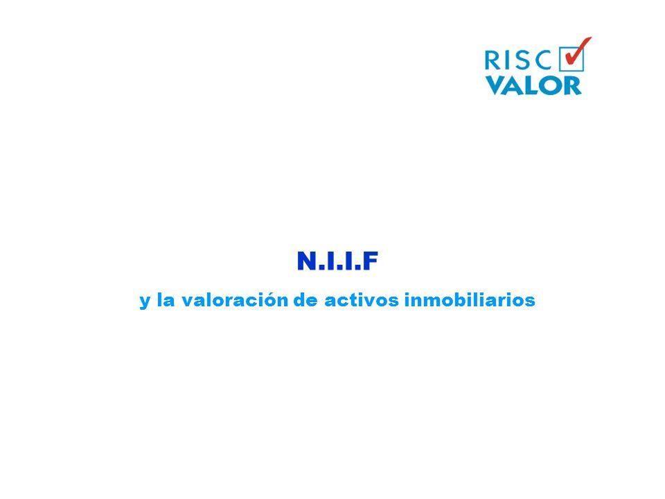 N.I.I.F y la valoración de activos inmobiliarios