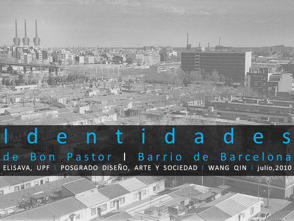 Identidades de Bon Pastor I Barrio de Barcelona