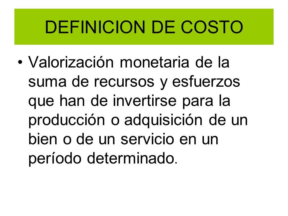 DEFINICION DE COSTO